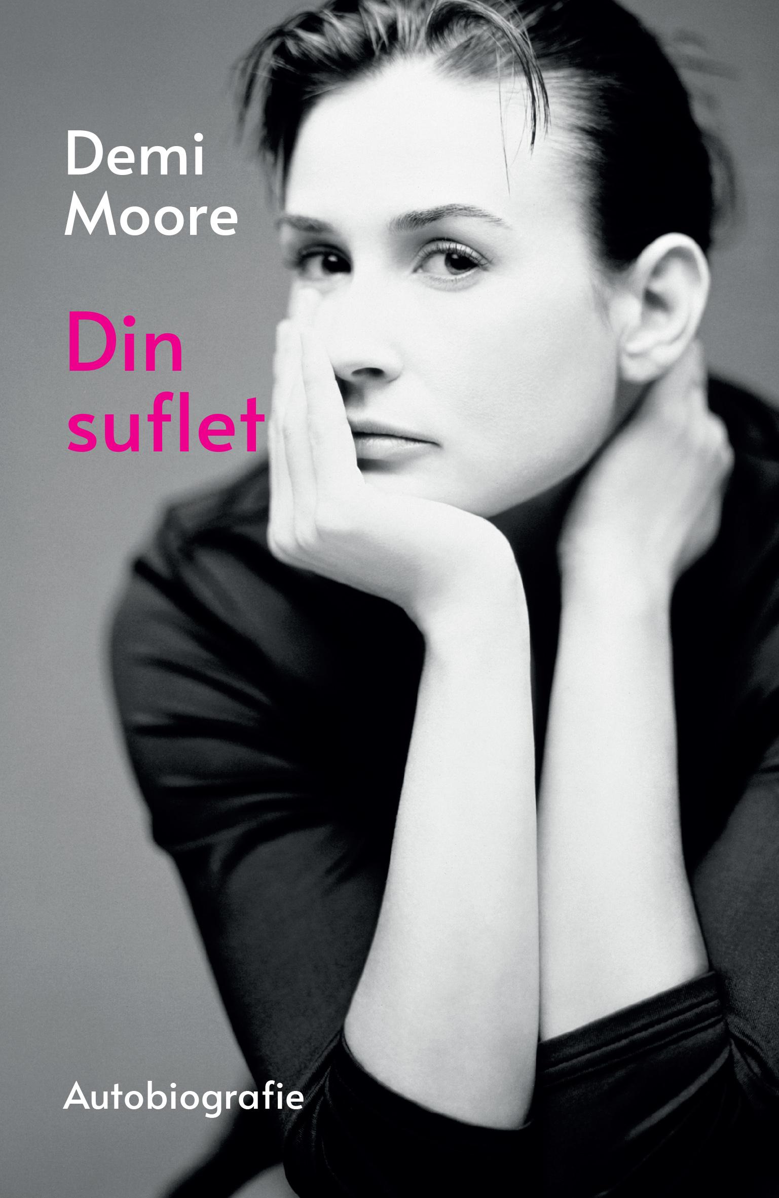 """O carte pe zi: """"Din suflet"""" de Demi Moore"""