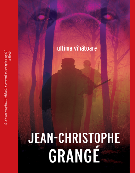 """O carte pe zi: """"Ultima vânătoare"""" de Jean-Christophe Grangé"""