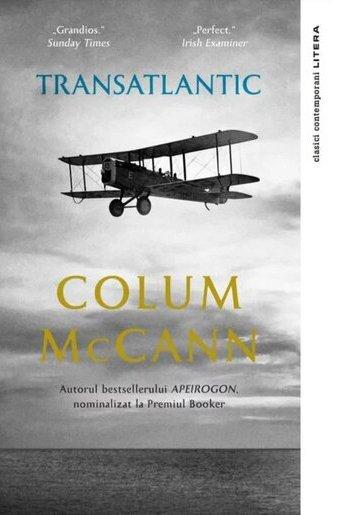 """O carte pe zi: """"Transatlantic"""" de Colum McCann"""
