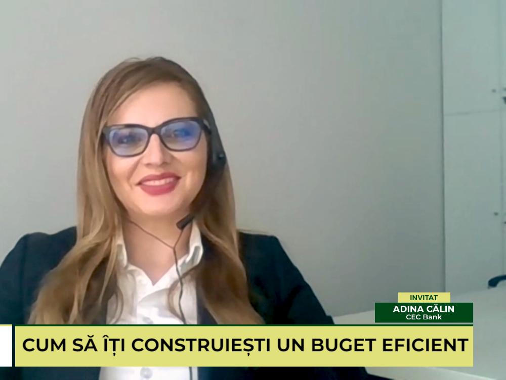 """IEŞI PE PLUS. Cum cheltuim şi cum economisim. Adina Călin, director Direcţia """"Produse şi servicii bancare"""" la CEC Bank, despre secretul unui buget eficient"""