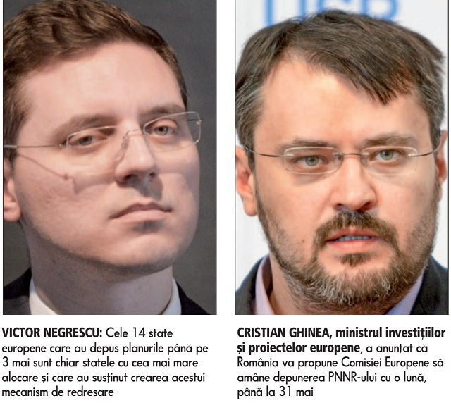 România riscă să fie printre ultimele ţări care depun PNRR-ul. Eurodeputatul Victor Negrescu: Poate doar Bulgaria, care se pregăteşte de alegeri anticipate, să mai depună aşa târziu ca noi