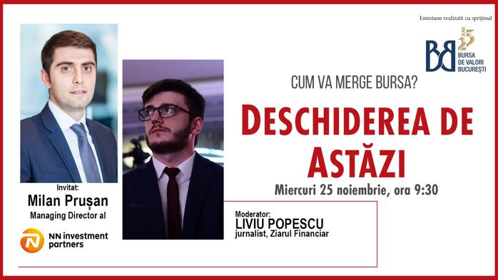 DESCHIDEREA DE ASTĂZI. Cum va merge bursa. Urmăriţi o discuţie cu Milan Pruşan, managing director NN Investment Partner