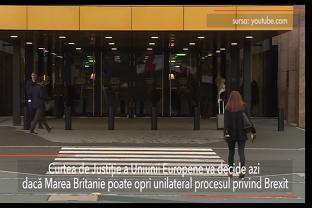 Curtea de Justiţie a Uniunii Europene a decis: Marea Britanie poate OPRI în mod unilateral procesul BREXIT