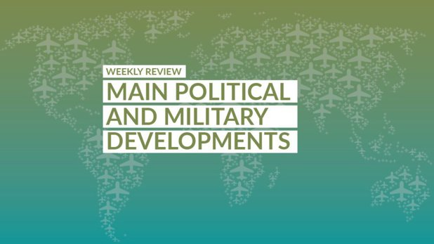 D.S.M. WEEKLY REPORT - Main Political and Military Developments (WEEK 30 of 2020)